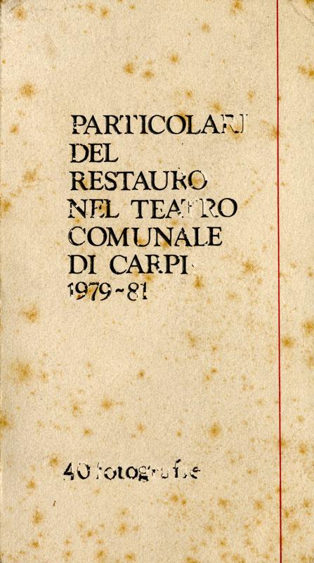 1980 - Teatro Comunale di Carpi - Restauro